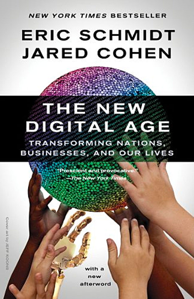 The New Digital Age: Transforming Nations, Businesses, and Our Lives (Courtesy of Amazon)